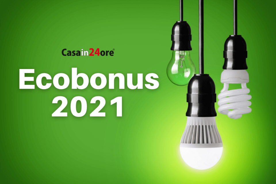 Ecobonus 2021: tutto sull'agevolazione fiscale per la riqualificazione energetica