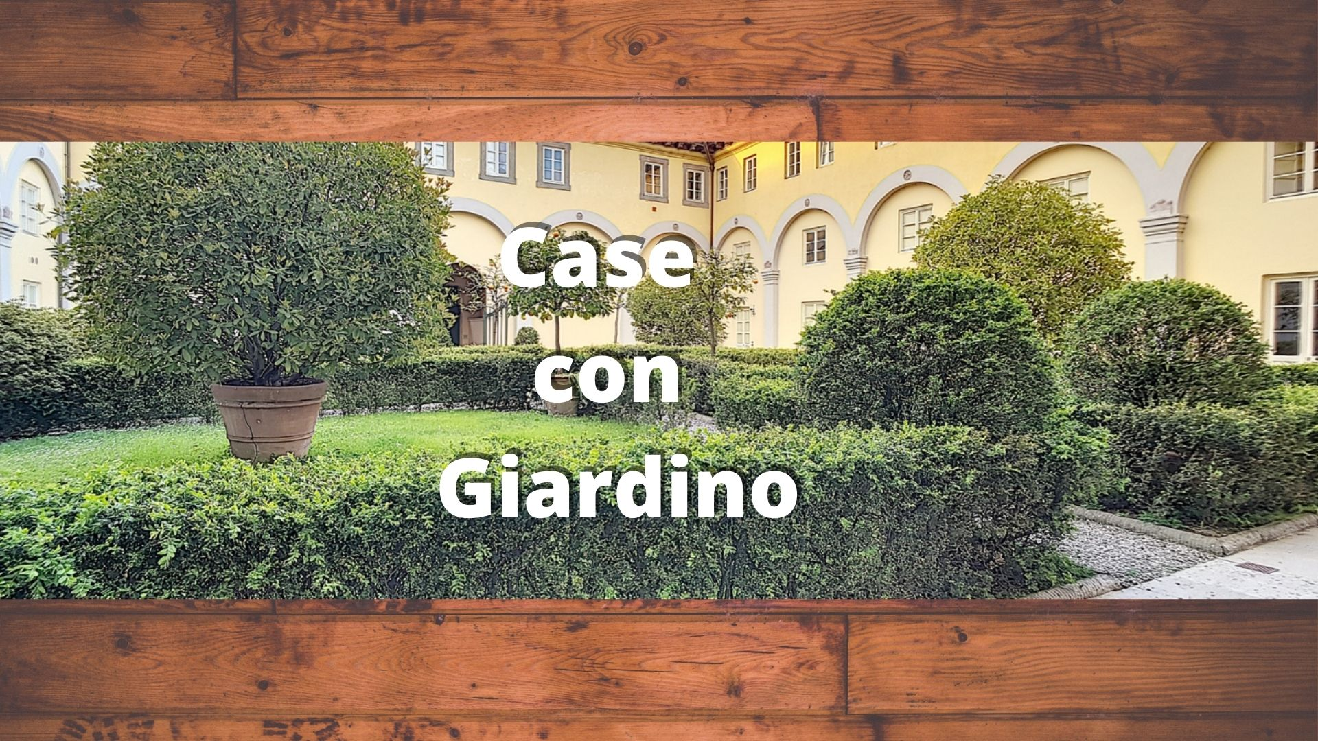 Case con Giardino